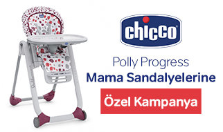 Chicco Polly Progress Mama Sandalyelerine Özel Kampanya