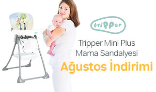 Tripper Mini Plus Mama Sandalyesi İndirim