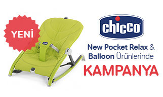 Chicco New Pocket Relax ve Balloon Ürünlerinde Kampanya